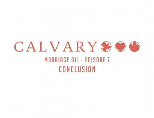 Marriage 911 – Conclusion